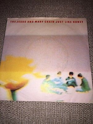 JESUS AND THE MARY CHAIN       just like honey     7inch VINYL