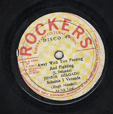 """"""" AWAY WITH YOUR FUSSING AND FIGHTING. """" junior delgado. ROCKERS 12in 1979."""