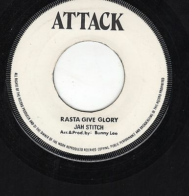 """ RASTA GIVE GLORY. "" jah stitch. ATTACK 7in 1976."