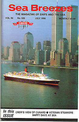 Sea Breezes July 1990 CREW'S VIEW OF CUNARD • VETERAN STEAMERS HAPPY DAYS AT SEA