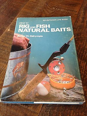 How To Rig And Fish Natural Baits