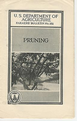 US Department of Agriculture, Farmers' Bulletin No. 181 Pruning - 1924