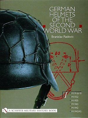 German Helmets of the Second World War by Branislav Radovic Hardback Book New