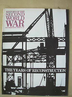 HISTORY OF THE SECOND WORLD WAR VOL 8 No 13 THE YEARS OF RECONSTRUCTION