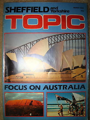 Vintage Sheffield Topic Magazine March 1985