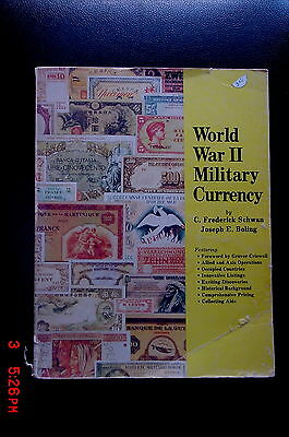 World War II Military Currency by Schwan and Boling 1980 reduced 3/17