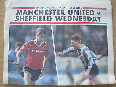 NEWSPAPER SHEFFIELD WEDNESDAY v MANCHESTER UNITED LEAGUE CUP FINAL SPECAIL 1991