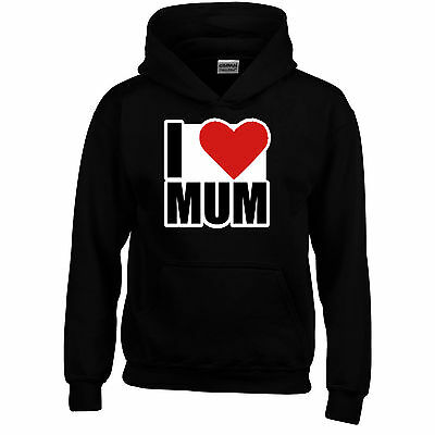 I Love Mum Mothers Day Funny Hoodie