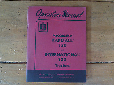1956 McCormick Farmall 130 & International 130 Tractors Operator's Manual