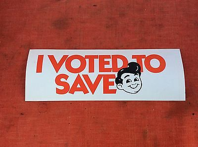 "Vintage ""I voted to save BOB'S BIG BOY"" Sticker Bob's Big Boy Restaurant"