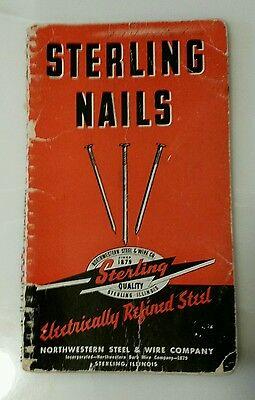 Northwestern Steel & Wire Company NAILS BOOK 48 Pages 1947 ? Sterling Illinois