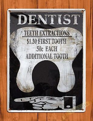 "TIN SIGN ""Dentist Extractions $1.50"" Oil Garage Vintage Wall Decor"