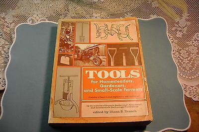Tools Catalog For Homesteaders, Gardners & Small-Scale Farmers 1978