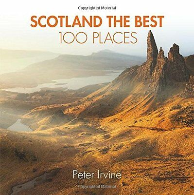 Book : Scotland the Best 100 Places by Irvine  Peter Paperback New