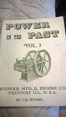 """STOVER """" Power In The Past"""" Gas Engine Motor Book Manual Volume 3 C.H. Wendel"""