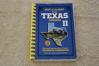 Best Of The Best From Texas Cookbook Ii- Great Recipes!