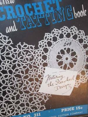 New Crochet & Tatting Book #311-Canadian Spool Cotton Company-Edgings/Starwheel