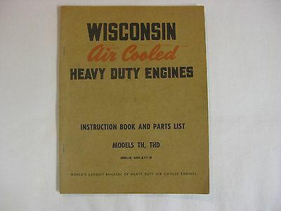 Wisconsin Air Cooled Heavy Duty Engine Instruction Book Models TH, THD