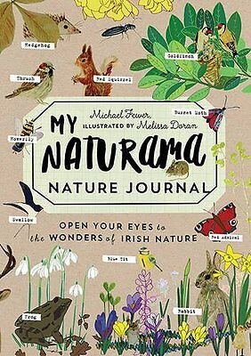 My Naturama Nature Journal by Michael Fewer Paperback Book New