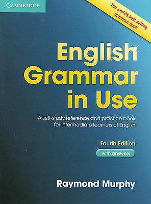 Cambridge ENGLISH GRAMMAR IN USE with Answers FOURTH Edition | R Murphy @NEW@