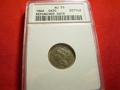 1866 3-Cent Nickel, Anacs Au55  With Repunched Date  Awesome!