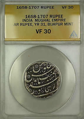 1658-1707 (YR31) India Bijapur Mint Mughal Empire Silver Rupee Coin ANACS VF-30