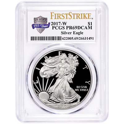 2017-W Proof $1 American Silver Eagle PCGS PR69DCAM First Strike 225th Label