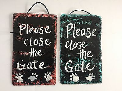 Dog Sign Please Close The Gate Hand painted slate Fence sign plaque Cat sign