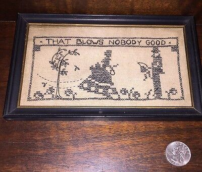 """Antique 1800S Victorian Framed Sampler 6.75 X 3.75 That Blows Nobody Good"""" Funny"""