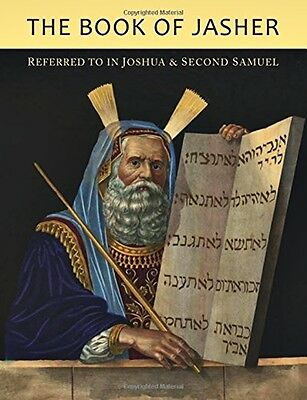 The Book of Jasher Referred To In Joshua and Second Samuel Paperback NEW