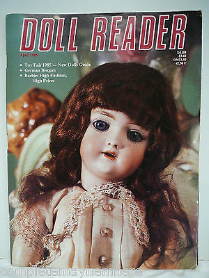 Doll Reader April 1985 - Barbie High Fashion, German Bisques, Japanese dolls