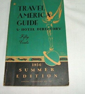 "1936 ""travel America Guide & Hotel Directory"""