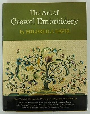 Art of Crewel Embroidery Mildred J Davis HC Dust Jacket Early American Designs