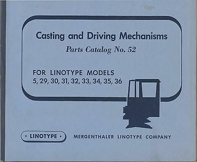 1957 LINOTYPE catalog 52 Casting Parts Model 5 29 30 31 32 33 34 35 & 36; Nice!