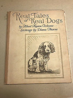 1935 Book REAL TALES OF REAL DOGS Albert Payson Terhune Etchings by Diana Thorne