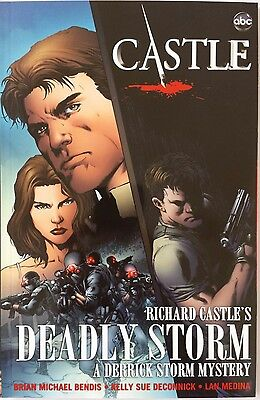 Castle: Richard Castle's Deadly Storm by Richard Castle, Brian Bendis, Kelly Sue