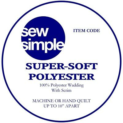 Sew Simple Super Soft 100% Polyester Wadding 2.3 m wide Just £8.99 per metre