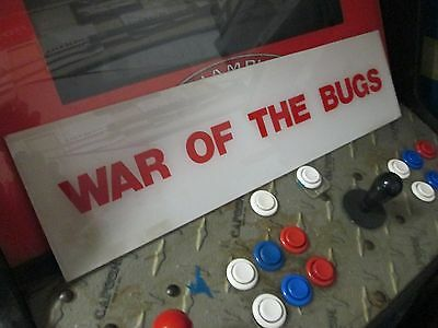 WAR OF THE BUGS  MARQUEE FOR ARCADE VIDEO GAME  Coo Not Centipede or Pac Man