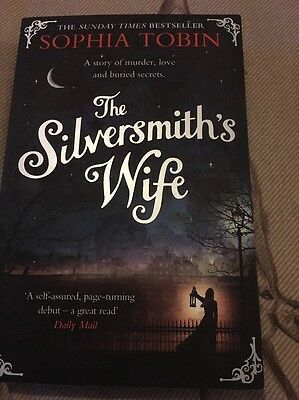 The Silversmith's Wife by Sophia Tobin (Paperback, 2014)