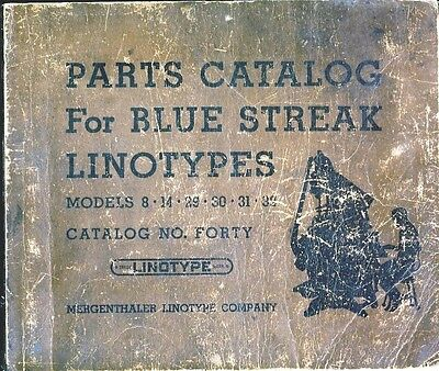 1940 Mergenthaler LINOTYPE Parts, Supplies, Part Catalog illustrated 459+ pages