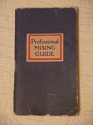 1945 Professional Mixing Guide Bartender's Recipe Booklet