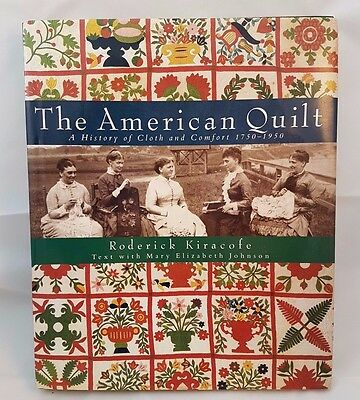 1750 - 1950 The American Quilt Book Roderick Kiracofe Antique Book Reference