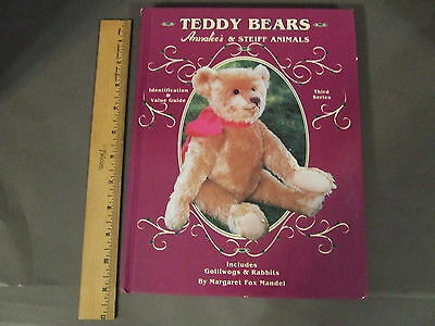 Teddy Bears Annalee's & Steiff Animals Hardcover Collectors Reference Book