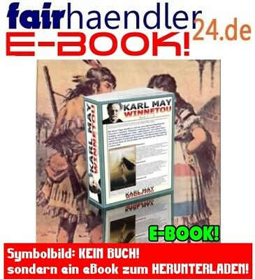 EBOOKS: WINNETOU von Karl May Band 1-4 PDF ePUB mit 4 Teile Band 1 2 3 Paket MRR