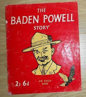 The Baden Powell Story book Eagle comics dated 1957 Hulton Publication - rare