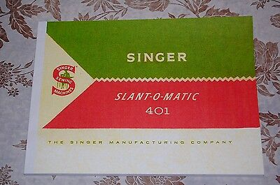 Large Deluxe-Edition Instructions Manual for Singer 401, 01A Sewing Machine