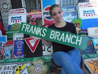 Franks Branch Kentucky Ky Street County State Road Sign Garage  Tavern Bar Pub