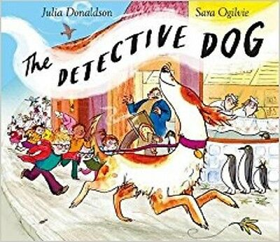 The Detective Dog by Julia Donaldson BRAND NEW with FAST FREE DELIVERY