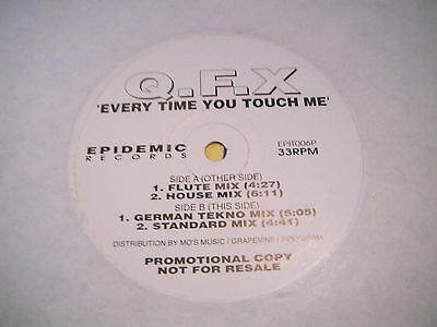 QFX – Every Time You Touch Me (Epidemic)(EURO HOUSE)(VG+ CONDITION)