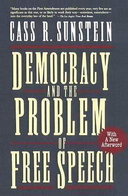 Democracy and the Problem of Free Speech by Cass R. Sunstein (1995, Paperback)